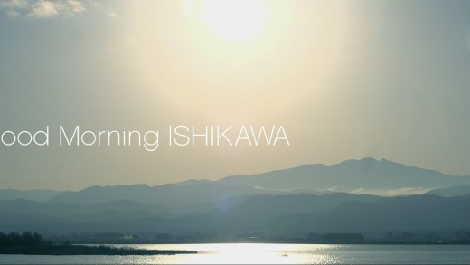 Good Morning ISHIKAWA